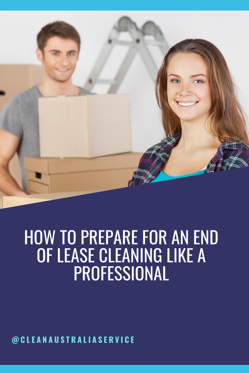 How to prepare for an end of lease cleaning